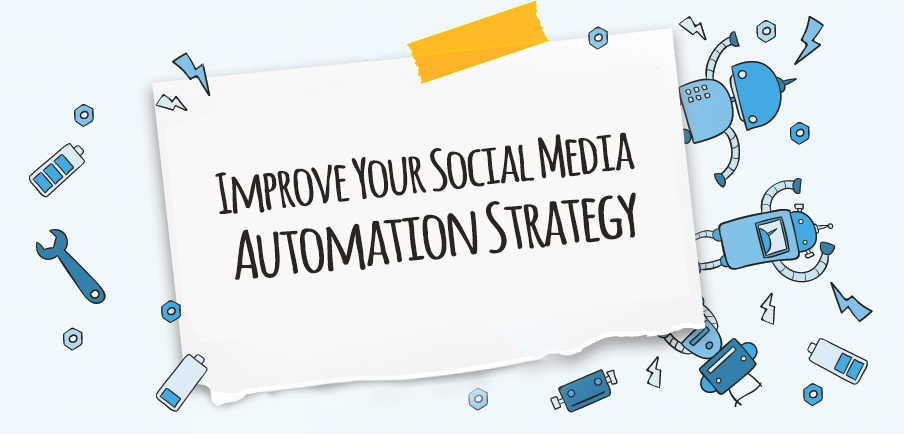 social media automation strategy
