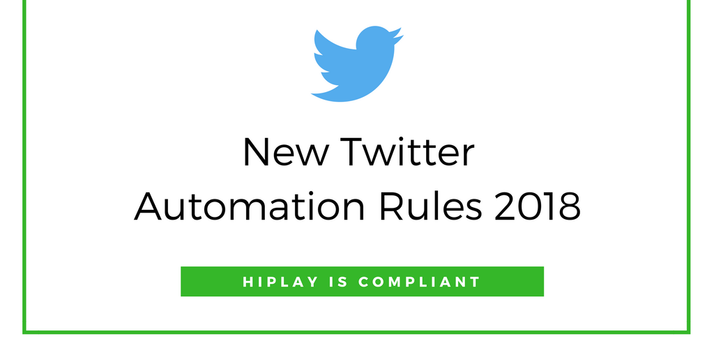 New Twitter Automation Rules 2018-2