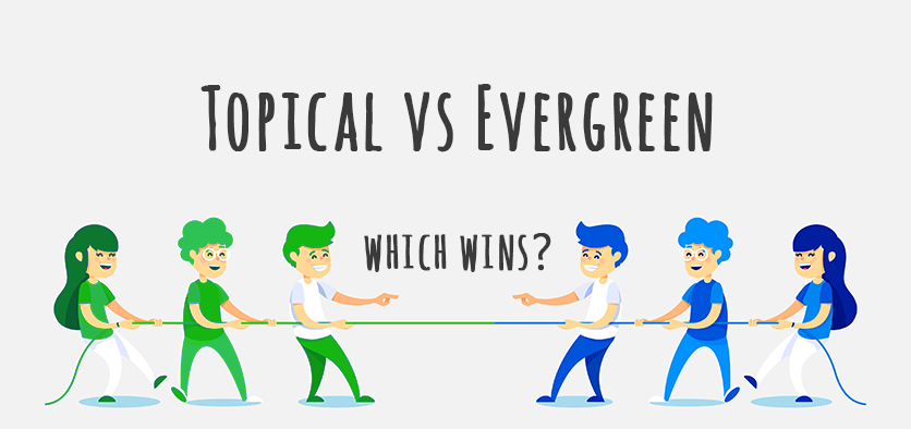 topical vs evergreen content